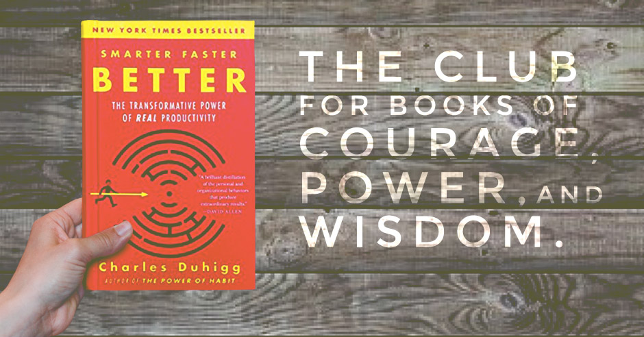 Book Review: Smarter, Faster, Better By Charles Duhigg