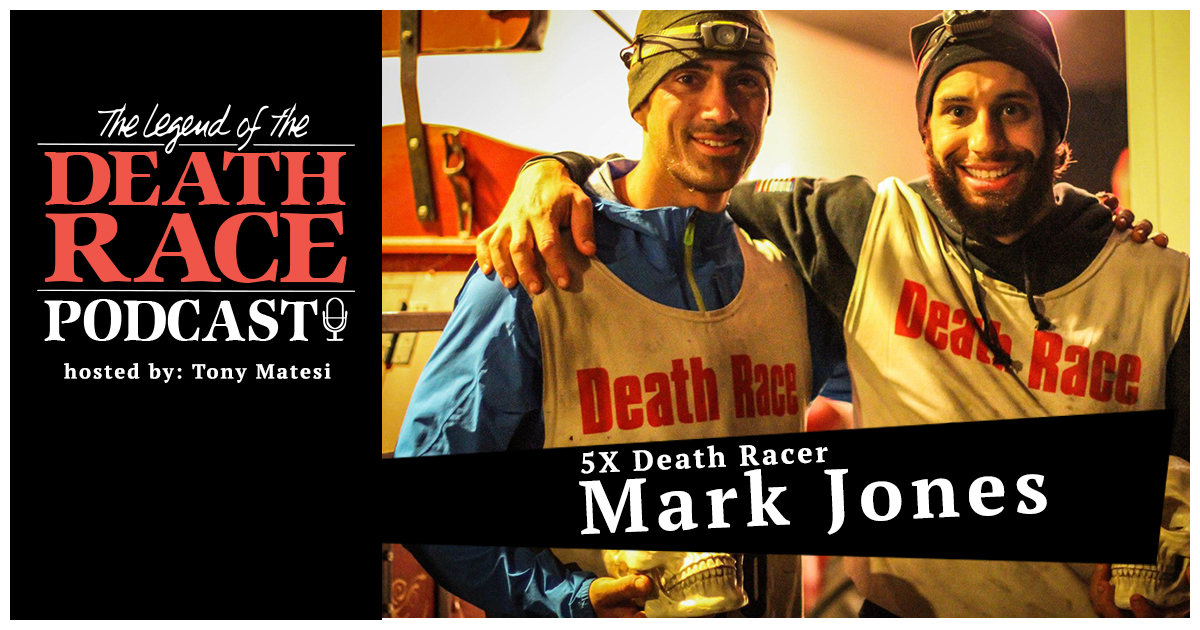 5x Death Racer Mark Jones – How One Call Saved His Life | LotDR Episode 001