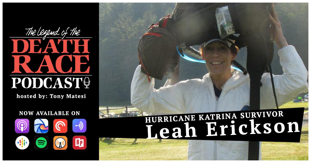 Hurricane Katrina Survivor Leah Erickson | LotDR Episode 009