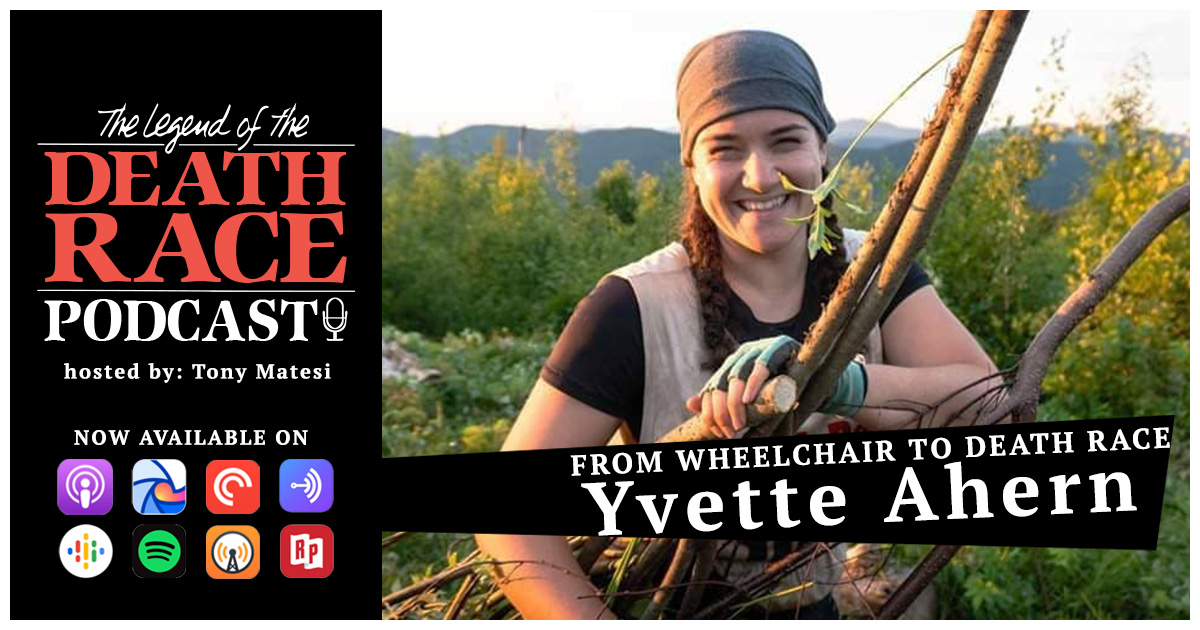 From Wheelchair to Death Race – Yvette Ahern | LotDR Episode 016
