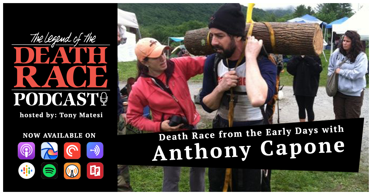 Death Race from the Early Days with Anthony Capone | LotDR Episode 037