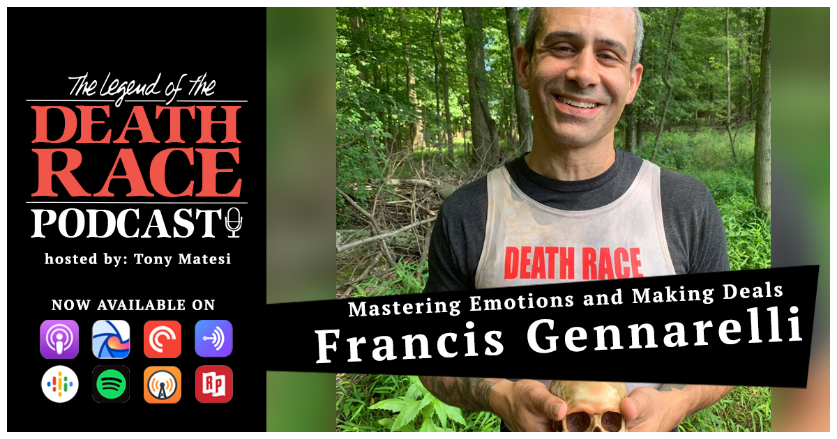 Mastering Emotions and Making Deals – Francis Gennarelli | LotDR Episode 036