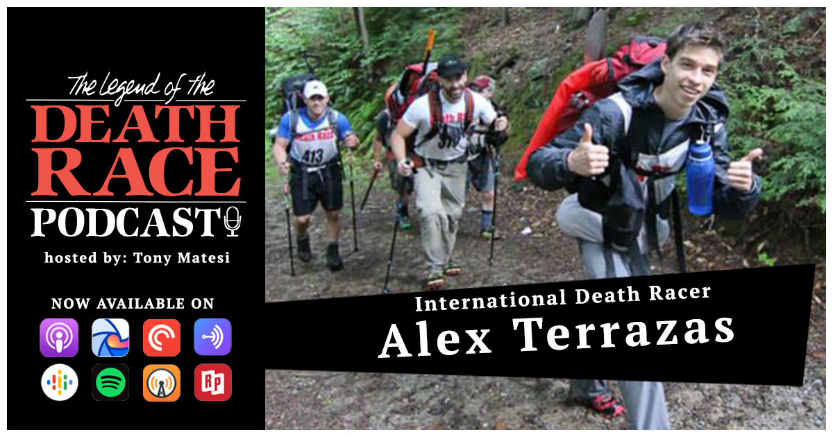 International Death Racer Alex Terrazas | LotDR Episode 047